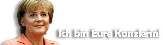 Frau Merkel: Ich bin Eure Kanzlerin