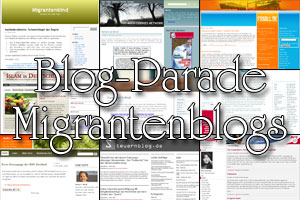 Blog-Parade deutschprachige Migrantenblogs
