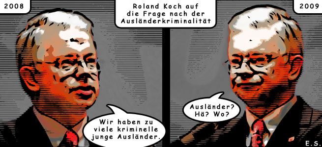 Roland Koch in den Mund gelegt